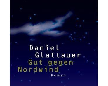 Gut gegen Nordwind von Daniel Glattauer – die perfekte Ablenkung