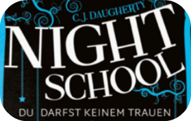 [Rezension] Night School. Du darfst keinem trauen