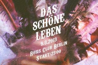 Das schöne Leben im Rosis Club Berlin, Samstag 09.03.2013