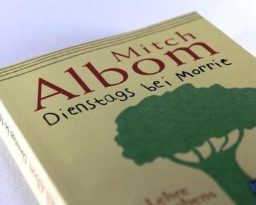 [B.O.T.W.] Mitch Albom – Dienstags bei Morrie