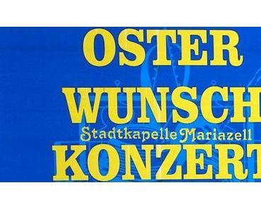 Vorankündigung: Osterwunschkonzert der Stadtkapelle Mariazell