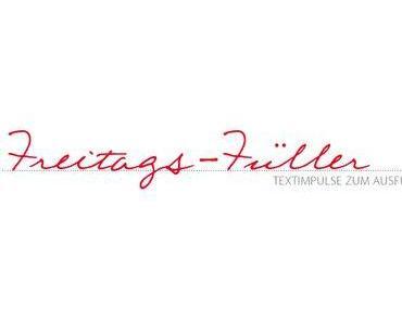 FREITAGS-FÜLLER # 209