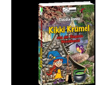 Rezension/Claudia Donno - Kikki Krümel und der fliegende Hexenkessel