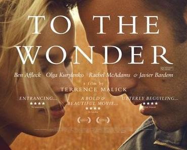 Review: TO THE WONDER - Der Poet, die Liebe, das enttäuschende Schweigen