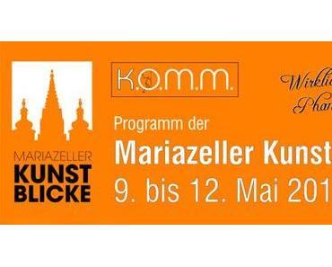Mariazeller Kunstblicke – 9. bis 12. Mai 2013