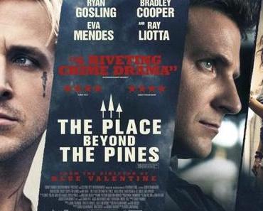 Review: THE PLACES BEYOND THE PINES - Vater und Sohn, Vergangenheit und Zukunft