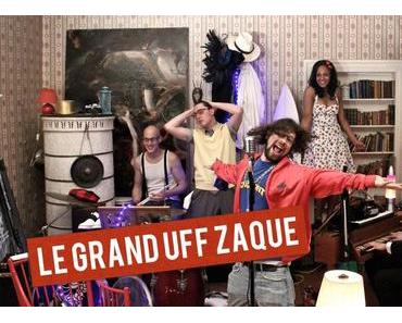 D'n'B + HipHop + Jazz: Le Grand Uff Zaque – Crowdfunding-Projekt auf Startnext