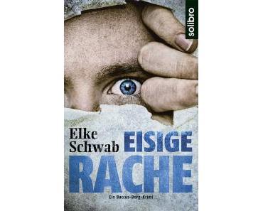 """[Rezension] """"Eisige Rache"""", Elke Schwab (solibro)"""