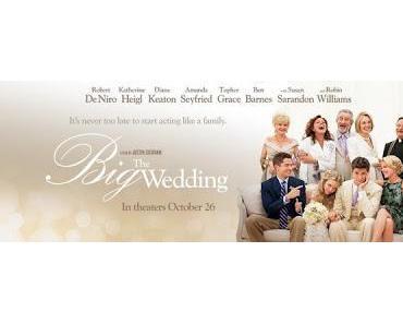 Am 30.05.2013 im Kino: The Big Wedding
