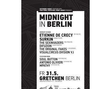 """2x2 Gästelistenplätze für """"Midnight in Berlin: Etienne de Crécy & Surkin"""" Fr.31.05.2013, Gretchen Berlin"""