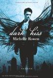 REZENSION // Dark Kiss - Michelle Rowen