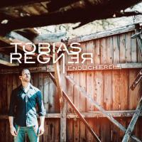 Tobias Regner – Endlich frei und besser jetzt