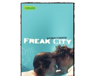[Rezension] Freak City (Kathrin Schrocke)