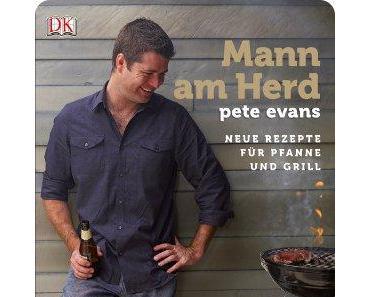 """""""Mann am Herd von Pete Evans"""" - eine Rezension"""