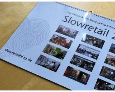 Zu gewinnen: Der Slowretail Kalender 2011.