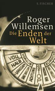 *.: Roger Willemsen - Die Enden der Welt :.*