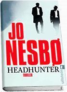 *.: Jo Nesbo - Headhunter :.*