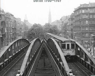 Robert Paris: Entschwundene Stadt, Berlin 1980-1989