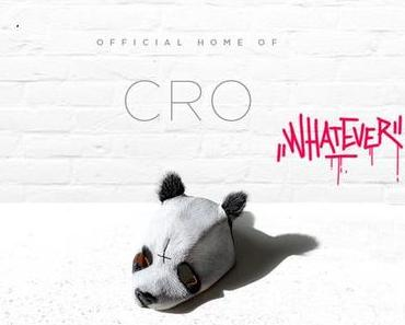 Cro – Whatever [Song]