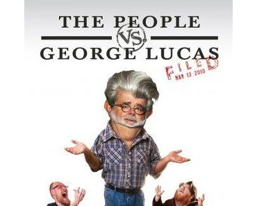 Review: THE PEOPLE VS. GEORGE LUCAS - Wie eine Hassliebe entstand