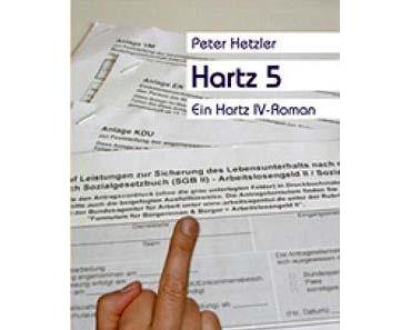 Buchvorstellung: HARTZ5 – Ein Roman