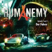 Rezension: Humanemy 2 - Der Fahrer (Lindenblatt Records)