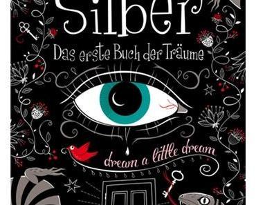 Silber – Das erste Buch der Träume…..