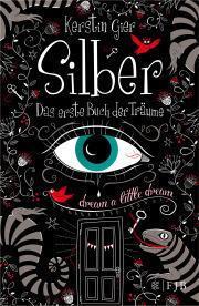 """[Rezension] """"Silber – Das erste Buch der Träume"""", Kerstin Gier (FJB)"""