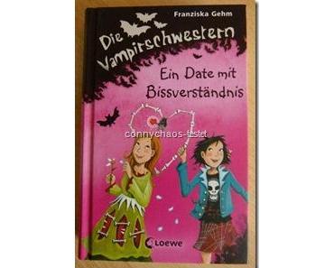 """""""Die Vampirschwestern – Ein Date mit Bissverständnis – Band 10"""" Franziska Gehm"""