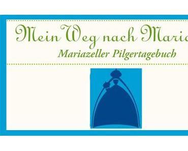 Mariazeller Pilgertagebuch – Pers. Begleiter für Pilger-Reisende