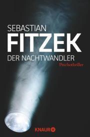 [Rezension] Der Nachtwandler (Sebastian Fitzek)
