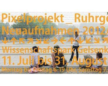 Pixelprojekt Ruhrgebiet — Neuaufnahmen 2013