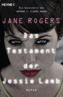 ✰ Jane Rogers – Das Testament der Jessie Lamb