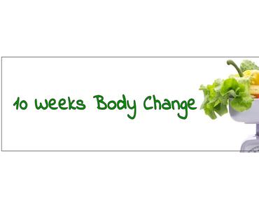 [10 Weeks Body Change]: Die erste Woche