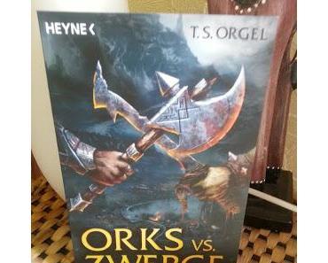 Gelesen: Orks vs. Zwerge von T.S. Orgel
