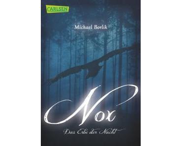 Rezension – Michael Borlik: Nox. Das Erbe der Nacht