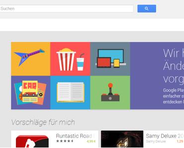 Google Play Redesign: Hübsche Optik und einige Probleme