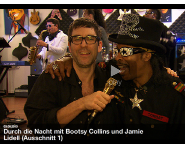 TV-Tipp: Durch die Nacht mit Bootsy Collins und Jamie Lidell am Samstag 3. August