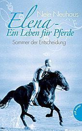 Rezension: Elena – Ein Leben für Pferde: Sommer der Entscheidung