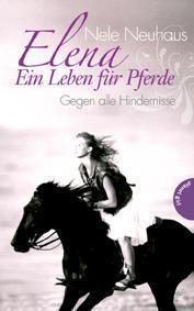 Rezension: Elena – Ein Leben für Pferde: Gegen alle Hindernisse