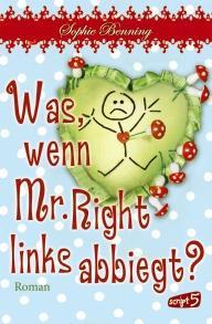 Rezension: Was, wenn Mr. Right links abbiegt?