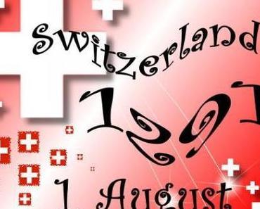 Happy Birthday liebe Schweiz!