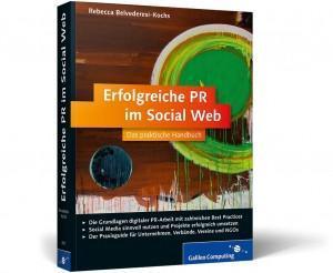 """Best Practices mit Vorbildfunktion – PR-Gateway Buchtipp: """"Erfolgreiche PR im Social Web"""""""