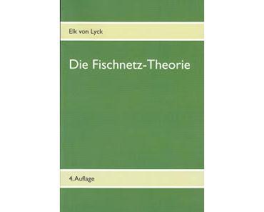 Die Fischnetz-Theorie - Vierte Auflage ist erschienen