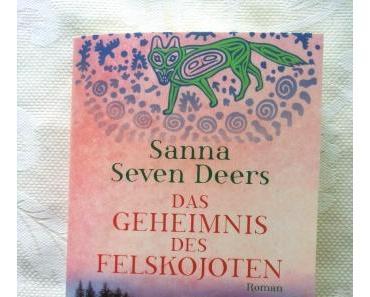 Das Geheimnis des Felskojoten von Sanna Seven Dears