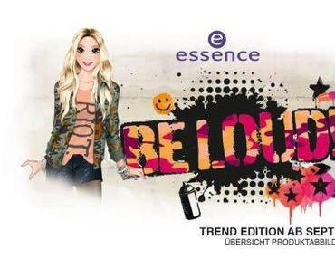 "essence News: essence trend edition ""be loud!"" LE"