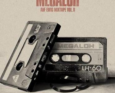 MEGALOH – AUF EWIG MIXTAPE VOL.II (free download)