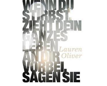 [Rezension] Wenn du stirbst... von Lauren Oliver