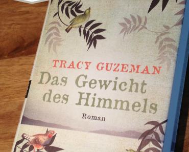 [Rezension] Das Gewicht des Himmels von Tracy Guzeman