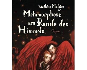 [Rezension] Metamorphose am Rande des Himmels von Mathias Malzieu